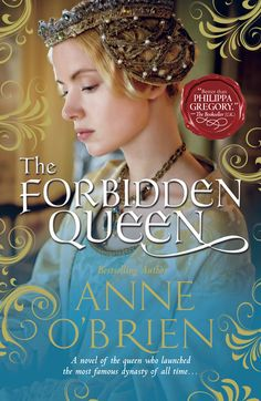 The Forbidden Queen: the story of the marriage of Katherine de Valois and Henry V.  And Katherine's love affair with Owen Tudor, with such repercussions for the rulers of England.  Released 2013.   www.anneobrien.co.uk
