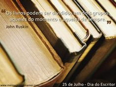 Os livros podem ser divididos em dois grupos: aqueles do momento e aqueles de sempre.