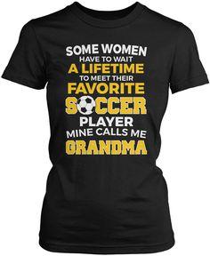 Favorite Soccer Player - Mine Calls Me Grandma