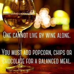 One cannot love bu wine alone.