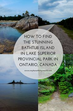 How to find the stunning Bathtub Island in Lake Superior Provincial Park in Ontario, Canada Canadian Travel, Canadian Rockies, Toronto, Ontario Travel, Lake Superior, Travel Guides, Travel Tips, Travel Usa, Family Travel
