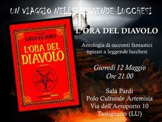 """Presentazione libro """"L'ora del diavolo"""", di Alessio Del Debbio, presso Polo Culturale Artemisia, Tassignano (LU) il 12 maggio 2016."""