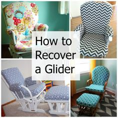 For the Church Nursery--How to Recover a Nursery Glider - Design Dazzle Furniture Makeover, Diy Furniture, Bedroom Furniture, Baby Boy Nurseries, Baby Cribs, Gliders, Home Projects, Just In Case, New Baby Products