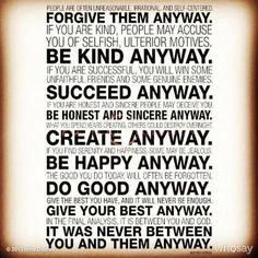 Amazing quote by Mother Theresa. If only people could all be this way, there would be peace at last...