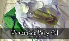 homemade natural baby oil recipe