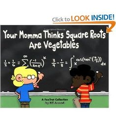 Your Momma Thinks Square Roots Are Vegetables: A FoxTrot Collection: Bill Amend: 0050837217362: Amazon.com: Books