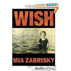 Free - Amazon.com: WISH (Shudderville Episodes 1 - 8) eBook: Mia Zabrisky: Kindle Store