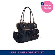 Day 3 of Bellini's Hot Gift List.  The perfect diaper bag Share this pin using #bellinishotgiftlist and you could win a $200 gift certificate at Bellinic.om