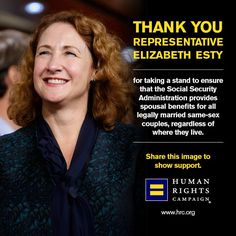 Elizabeth Esty (D-CT) introduced the Social Security and Marriage Equality (SAME) Act, legislation to amend the federal code to ensure all lawfully married same-sex couples will receive Social Security spousal benefits.   Read more: www.hrc.org/blog/entry/reps-introduce-legislation-to-ensure-all-married-same-sex-couples-have-acce