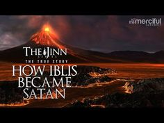 How Iblis Became Satan (Birth of the Devil) - YouTube