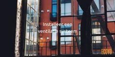 #ECOYO's tip van de dag: Installeer een ventilatie systeem  U moet uw woning altijd goed ventileren om vocht af te voeren en verse lucht aan te voeren. U  kunt kiezen voor natuurlijke ventilatie (verluchtingsroosters, openingen in binnendeuren, enz.) of voor mechanische ventilatie met warmteterugwinning (MVC). Dit systeem zorgt voor warmteuitwisseling tussen de binnenkomende en de uitgaande lucht: de onttrokken warme lucht verwarmt de binnenkomende koude lucht