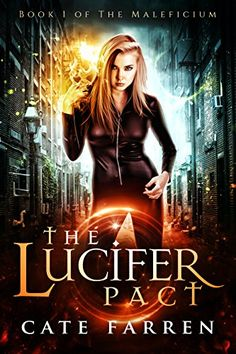 The Lucifer Pact (The Maleficium Book 1) by Cate Farren www.amazon.com/...