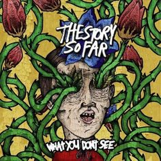 The Story So Far - What you Don't See Vinyl) Official The Story So Far Merch Store. Pop Punk, New Found Glory, Long Time Friends, Band Merch, Lp Vinyl, New Music, Album Covers, Cool Things To Buy, Pure Products