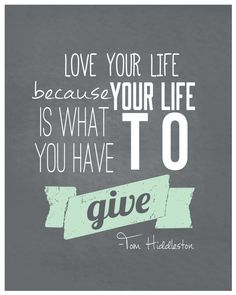 Tom Hiddleston Life Quote Print Typography by TheBellaPrintShop