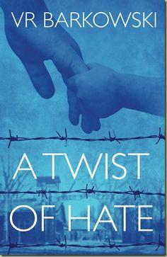 A TWIST OF HATE by V.R. Barkowski, a fascinating novel