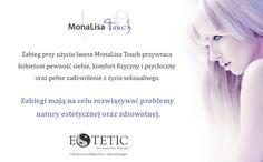Laser MonaLisa Touch został stworzony do zabiegów z zakresu ginekologii estetycznej. Kobiety, niezależnie od wieku chcą cieszyć się intymnym komfortem.  więcej informacji na temat zabiegu: http://estetic.pl/ginekologia-estetyczna.html  http://www.ginekologia-estetyczna-szczecin.pl/  http://estetic-medycynaestetyczna.blogspot.com/search/label/MonaLisa%20Touch