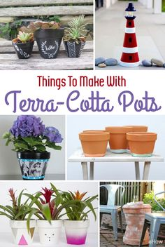 Terra Cotta pots are so cheap and easy to work with, you can make a ton of things out of them, or style them in a variety of ways to fit your dream garden or home!   http://www.ehow.com/info_8283884_things-make-terra-cotta-pots.html?utm_source=pinterest.com&utm_medium=referral&utm_content=curated&utm_campaign=fanpage