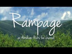 Abraham Hicks: Rampage of One Love
