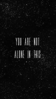you are not alone Feel Good Quotes, Good Morning Quotes, Best Quotes, Funny Quotes, Quote Citation, Beautiful Lines, Kids Reading, Alone, Frames