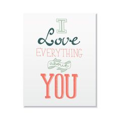 Valentines Card - Love Card - I Love Everything About You