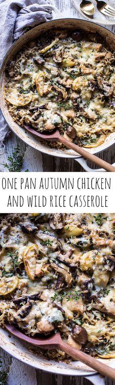 One Pan Autumn Chicken and Wild Rice Casserole | halfbakedharvest.com @hbharvest