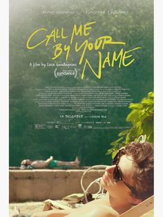 Call Me By Your Name Movie Poster - Luca Guadagnino Film - With Armie Hammer Timothée Chalamet - Art Films Hd, Hd Movies, Movies To Watch, Movie Tv, 2018 Movies, Oscar Movies, Indie Films, Comedy Movies, Best Movies 2017