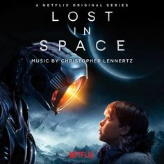 Original Soundtrack (OST) from the Netflix Original Series Lost in Space Music composed by Christopher Lennertz. by Christopher Lennertz - Original 2018 - Space Tv Shows, Space Series, Parker Posey, Toby Stephens, Movies Showing, Movies And Tv Shows, Netflix Originals, The Originals, Serie Lost