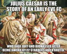 Image tagged in julius caesar meme The Ides Of March, Rage Quit, Carlo Ancelotti, Julius Caesar, World Leaders, Funny Cartoons, Betrayal, Puns, Poetry