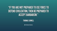 - Thomas Sowell at Lifehack Quotes Some Quotes, Wisdom Quotes, Words Quotes, Psalm 86, Conservative Values, Dad Advice, Political Quotes, My Values, Wise Sayings
