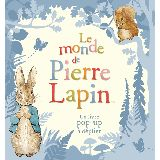 Le monde de Pierre Lapin - Un livre pop-up à déplier
