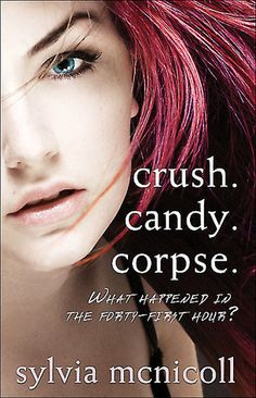 {Review} Crush. Candy. Corpse. by Sylvia McNicoll