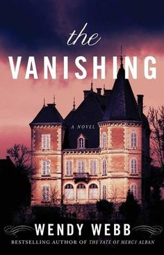 The Vanishing - Another great ghost story by Wendy Webb. Not overly scary, but definitely creepy.