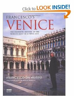 Francesco's Venice: Amazon.co.uk: Francesco da Mosto: Books