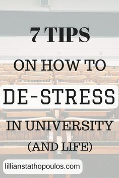 7 tips to help your mental health and de-stress you from university and life.