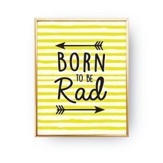 Born To Be Road Print Nursery Poster Arrows Print by LovelyPosters