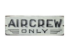 Aircrew Only Sign, Aviation Gift, Aircraft Theme, Airplane, Aviator, Gift For