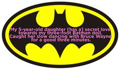 17 Parents Confess The Painfully Funny Secrets Their Kids Are Trying To Hide- Batman!