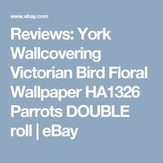 Reviews: York Wallcovering Victorian Bird Floral Wallpaper HA1326 Parrots DOUBLE roll   eBay