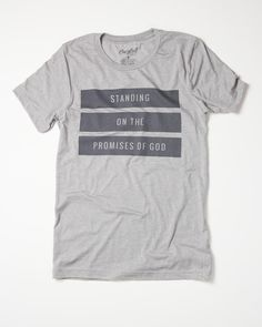 Standing On The Promises Of God - Tee – Crazy Cool Threads- Christian Tees