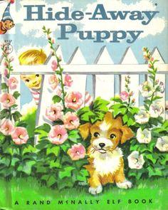 Hide-Away Puppy - (A Rand McNally Elf Book #8357) by Jess... http://www.amazon.com/dp/B001MOIG7C/ref=cm_sw_r_pi_dp_5wAwxb148YNKF