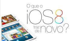 Infográfico - As novidades do iOS 8, vc reparou bem? - conferindo aqui - Blue Bus