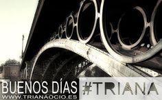 Una mañana más cruzamos el puente de hierro. ¡Buenos días #Triana!  http://www.trianaocio.es/ Triana Ocio | Agenda de eventos y actividades del barrio de Triana, Sevilla.