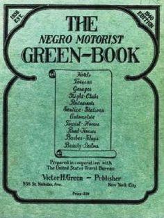 Black History Road Trip: Negro Motorist Green Book Destinations
