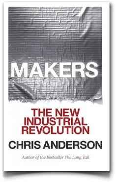 """""""Makers"""", de Chris Anderson: un libro de los que hacen afición"""