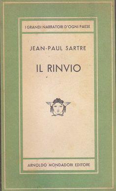 IL RINVIO di Jean Paul Sartre Arnoldo Mondatori 1948 prima edizione I