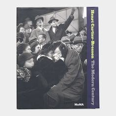 Henri Cartier-Bresson The Modern Century