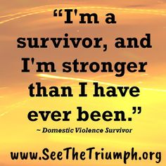 13 best secondary survivors secondary victims of domestic violence im a survivor and im stronger than i have ever fandeluxe Choice Image