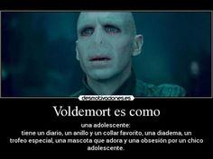 Jajajaja pobre Voldemort !