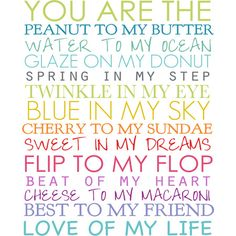 You are the.... Cute quote!