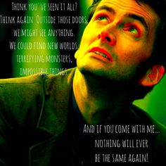 10th Doctor Who Quotes | Nothing will ever be the same again!